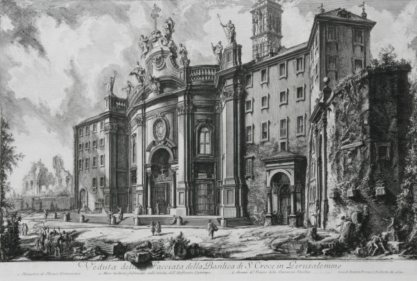 Giovanni Battista Piranesi, Pohľad na baziliku S. Croce in Gerusalemme v Ríme